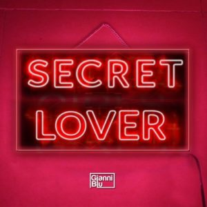 Gianni Blu - Secret Lover