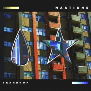 NAATIONS - Teardrop EP
