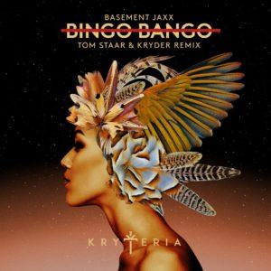 Basement Jaxx - Bingo Bango (Kryder & Tom Staar remix)