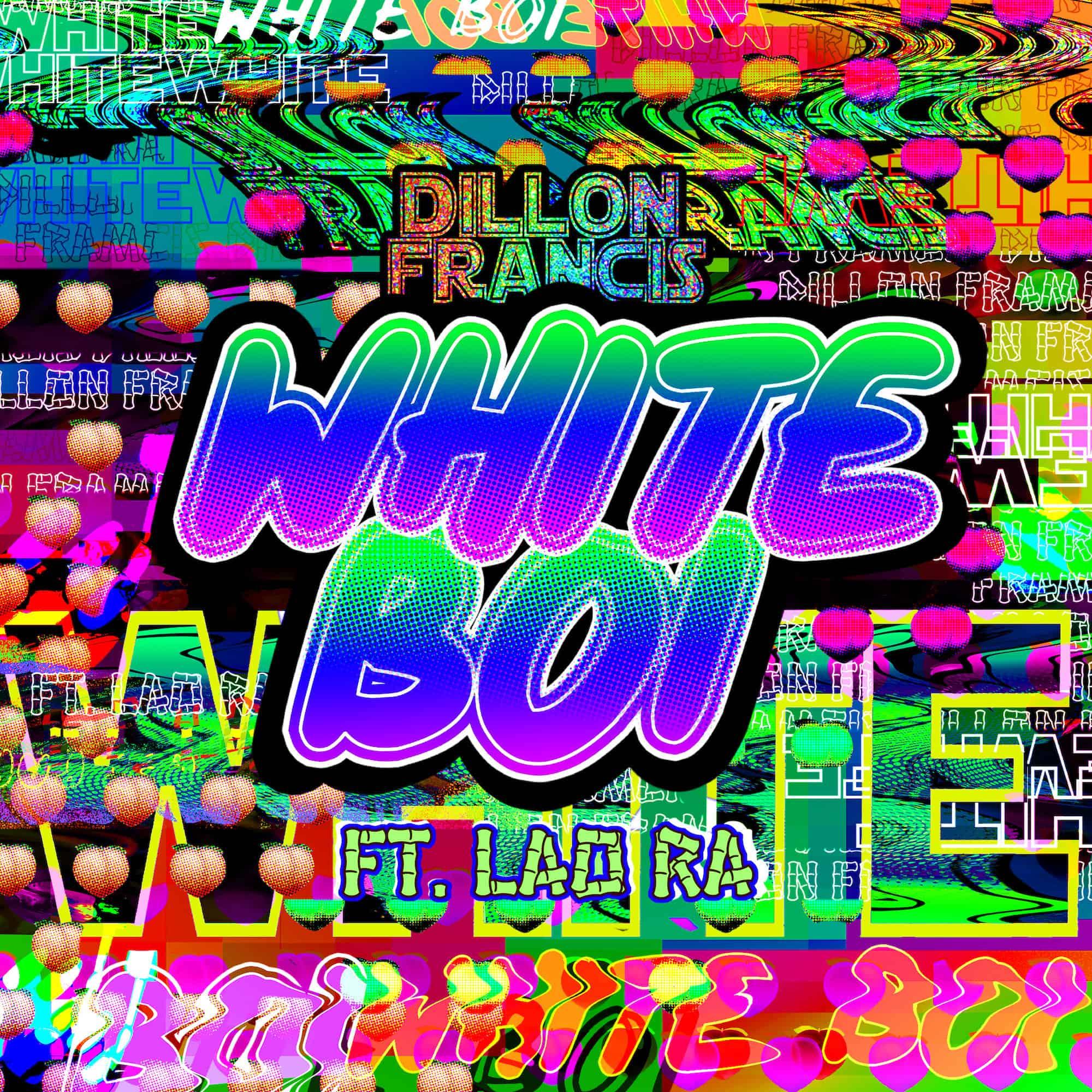 White Boi by Dillon Francis & rising Columbian popstar Lao Ra