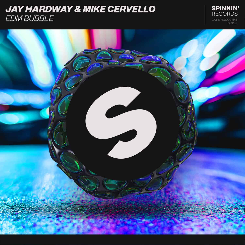 Jay Hardway & Mike Cervello – 'EDM Bubble' ile ilgili görsel sonucu