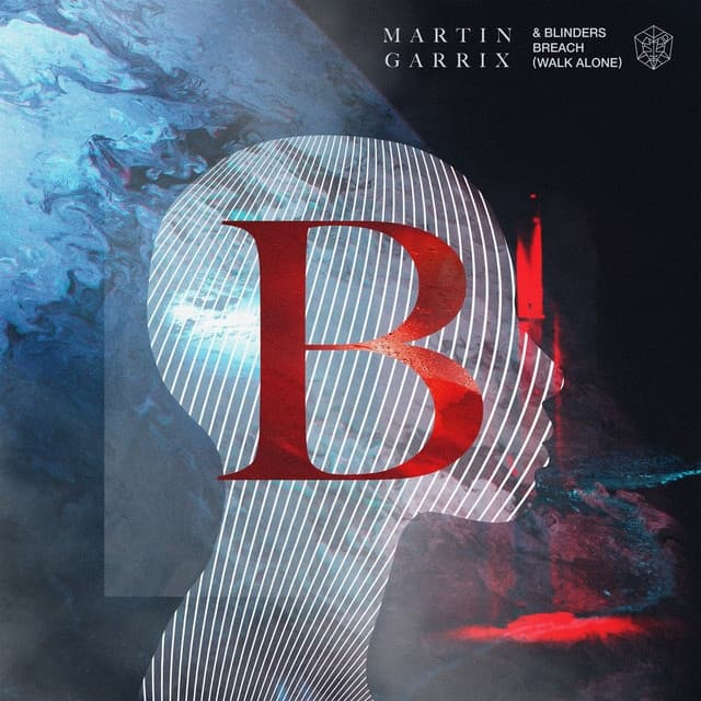 Martin Garrix & Blinders release 'Breach (Walk Alone)'
