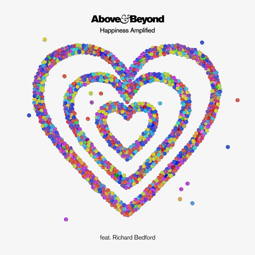 Happiness Amplified by Above & Beyond