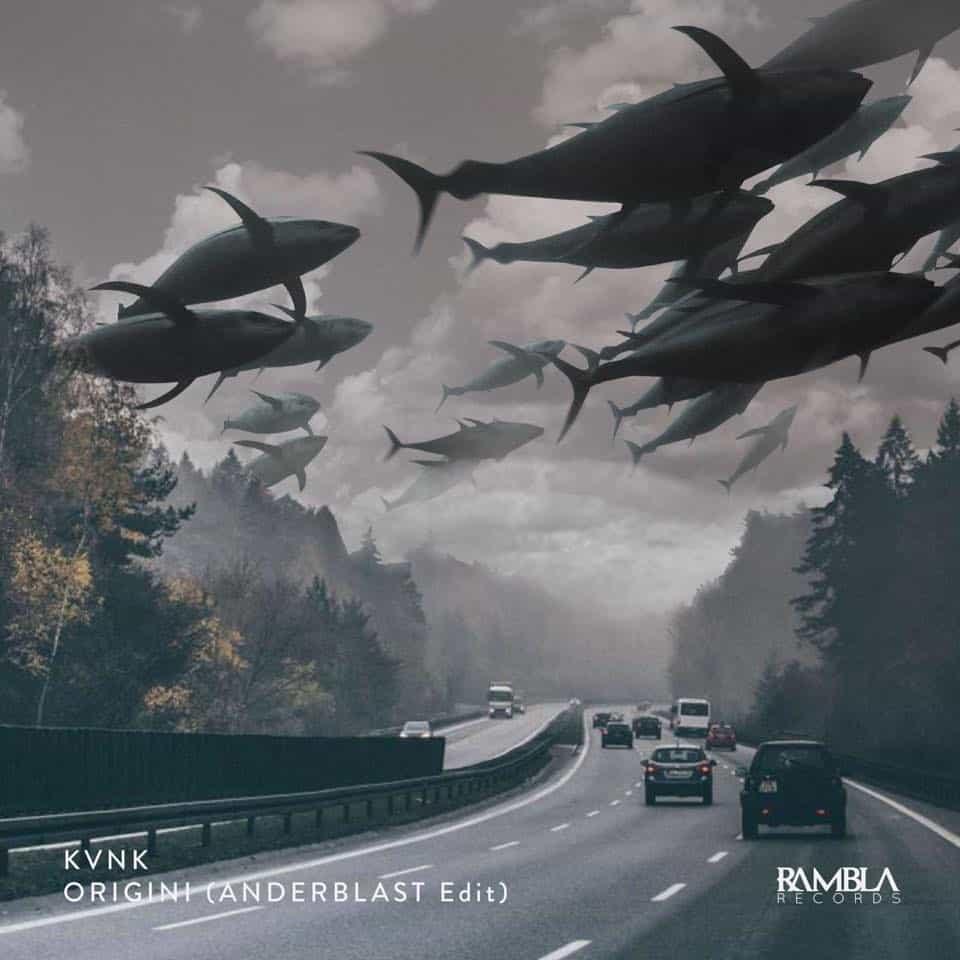 Kvnk - Origini (Anderblast Edit)