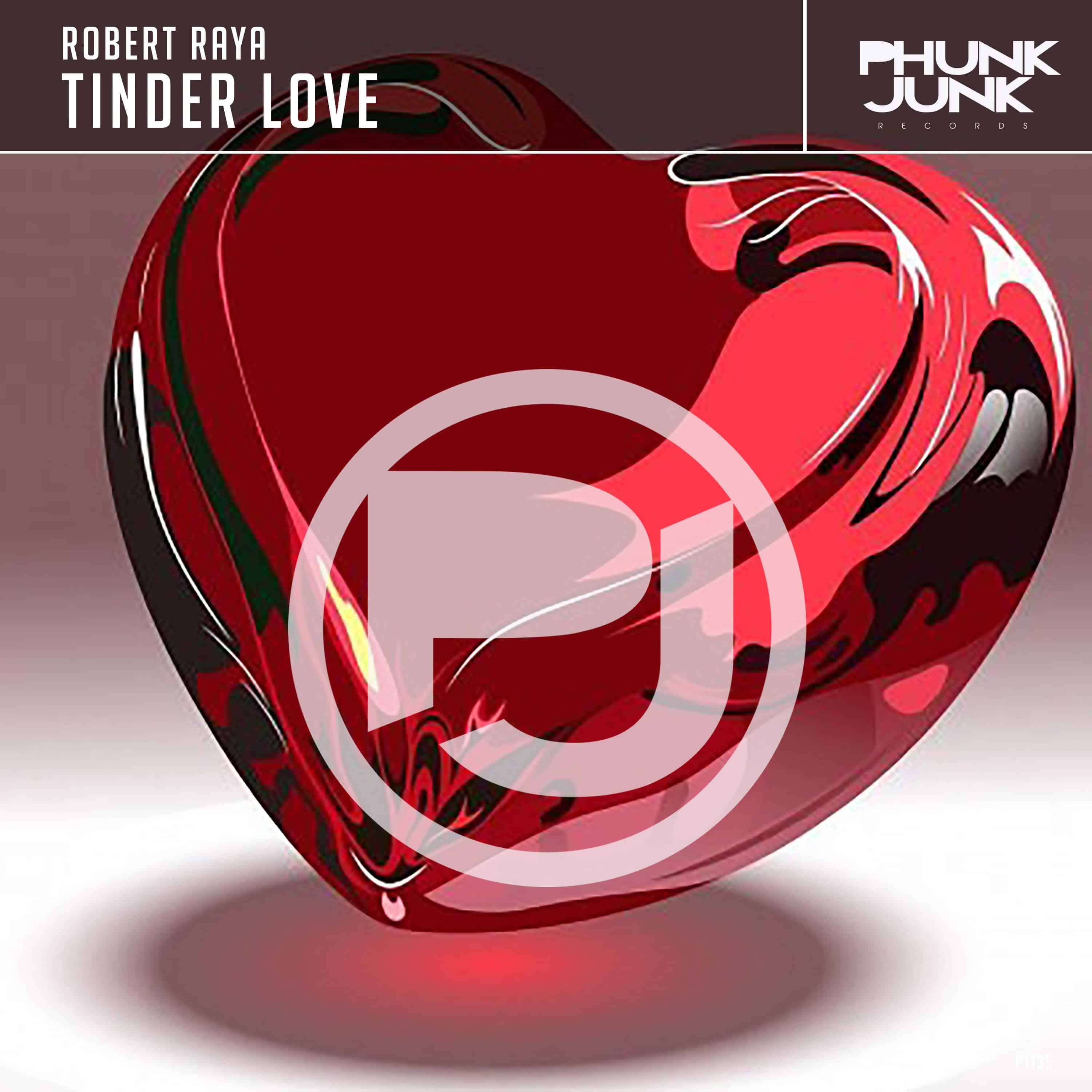 Robert Raya's first ever release 'Tinder Love'