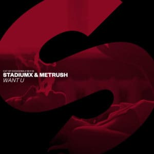 Stadiumx & Metrush - Want U