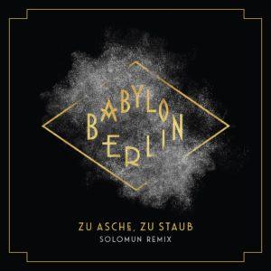 Solomun slick remix of 'Zu Asche Zu Staub'