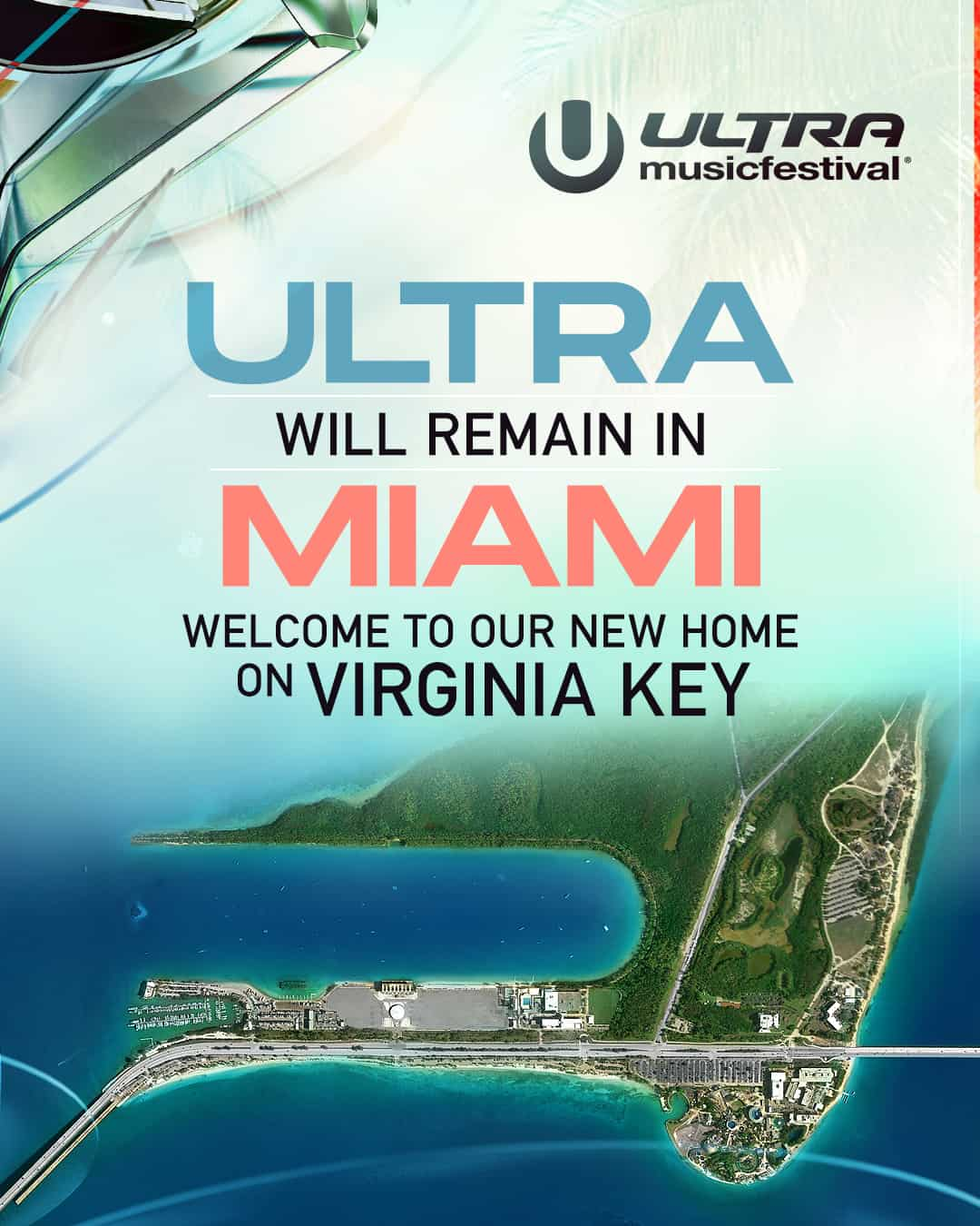 Ultra Music Festival Relocates to Virginia Key As New Home