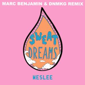 WESLEE - Sweat Dreams (Marc Benjamin Remix)