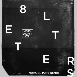 Nora En Pure 8 Letters remix