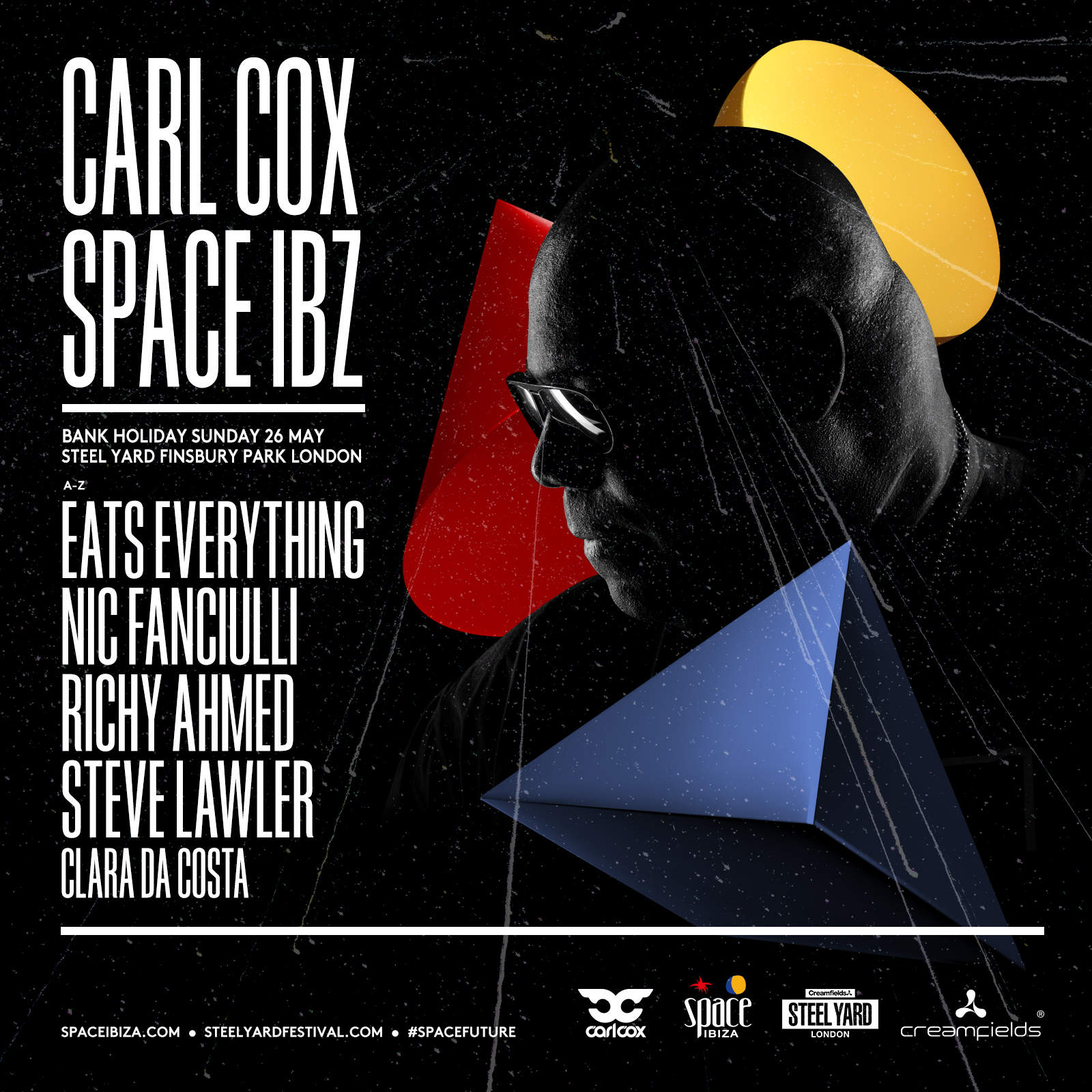 Steel Yard London 2019: Carl Cox presents Space Ibiza full line up