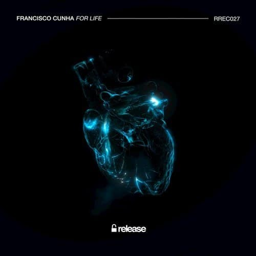 "Portuguese Francisco Cunha lands on Release Records with ""For Life"""