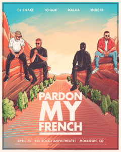 a27c918830c3 Pardon My French Announce Red Rocks