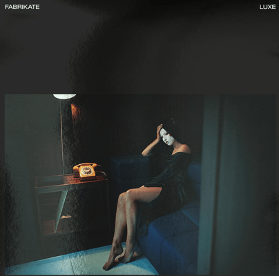 FABRIKATE unveil downtempo new release 'Luxe'