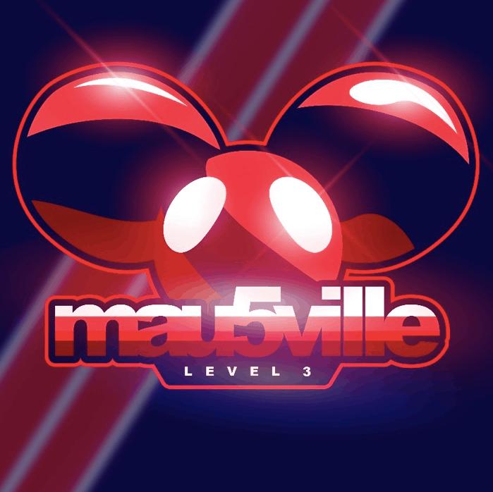 deadmau5 presents 'mau5ville: Level 3'