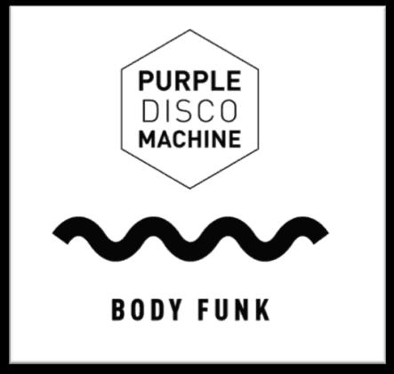 Purple Disco Machine – Body Funk