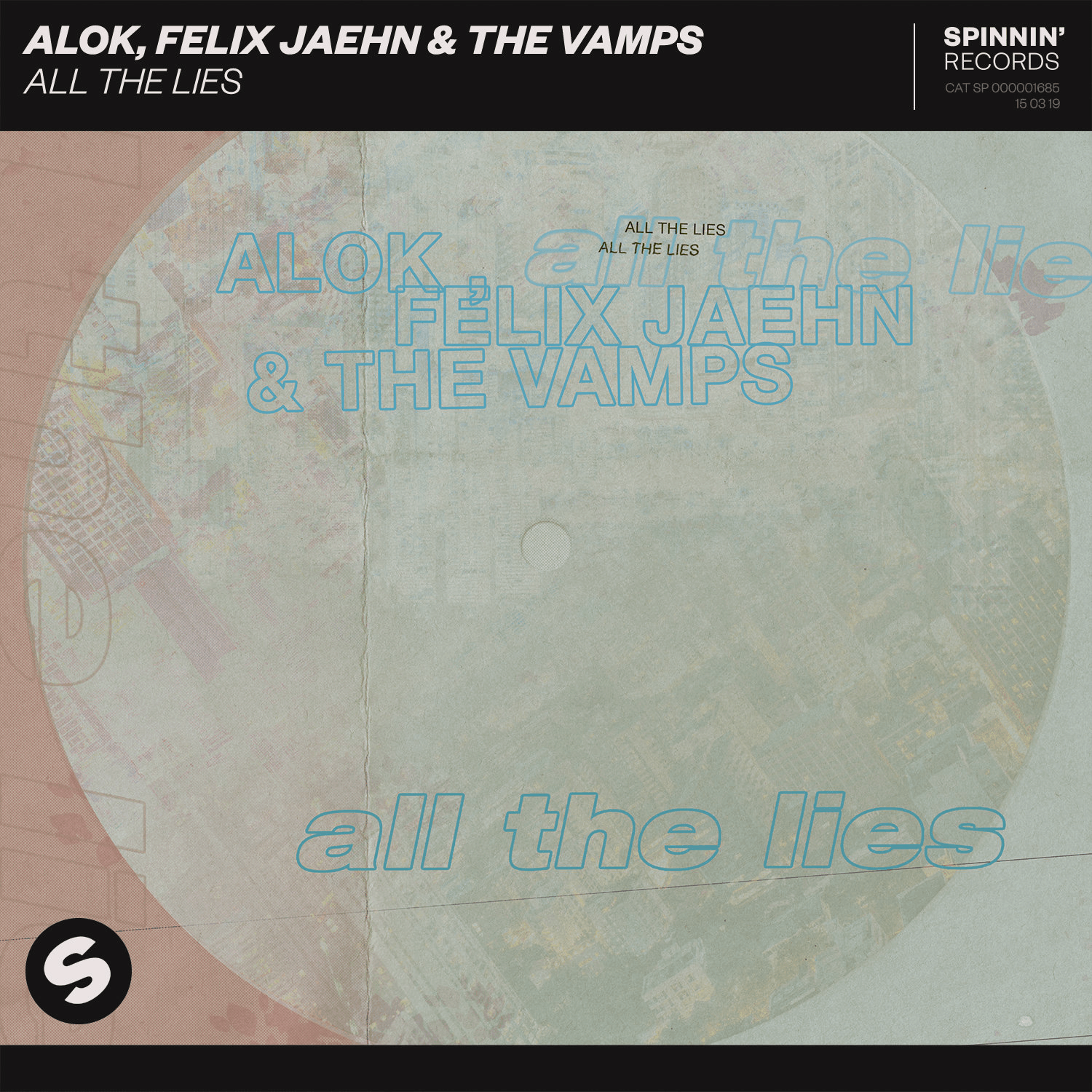 Alok, Felix Jaehn & The Vamps 'All The Lies' via Spinnin' Records