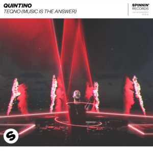Quintino Returns With 'TeQno (Music Is The Answer)'