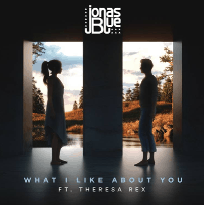 Jonas Blue shares What I Like I About You