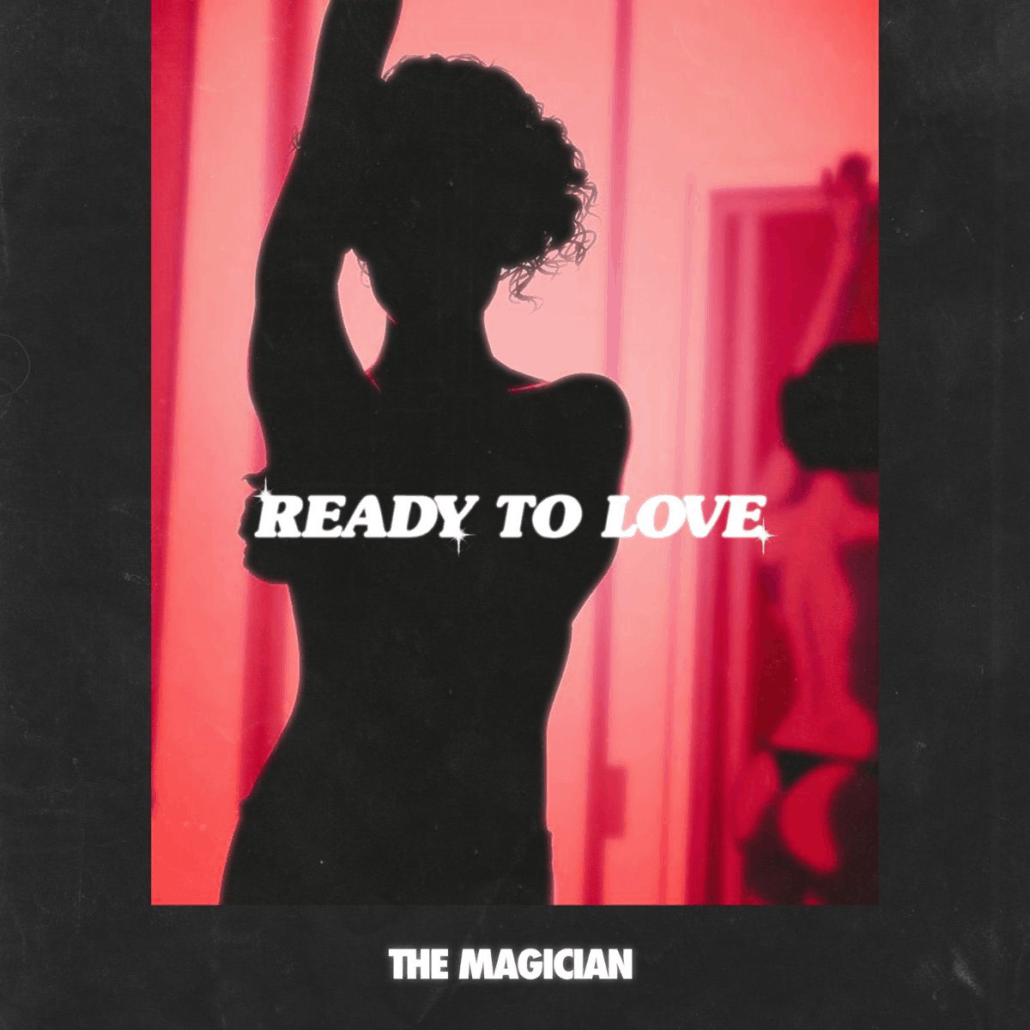 The Magician unveils summer house anthem 'Ready To Love'