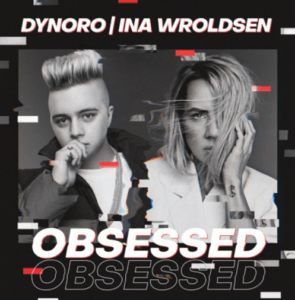 Dynoro and Ina Wroldsen team up on new single 'Obsessed'