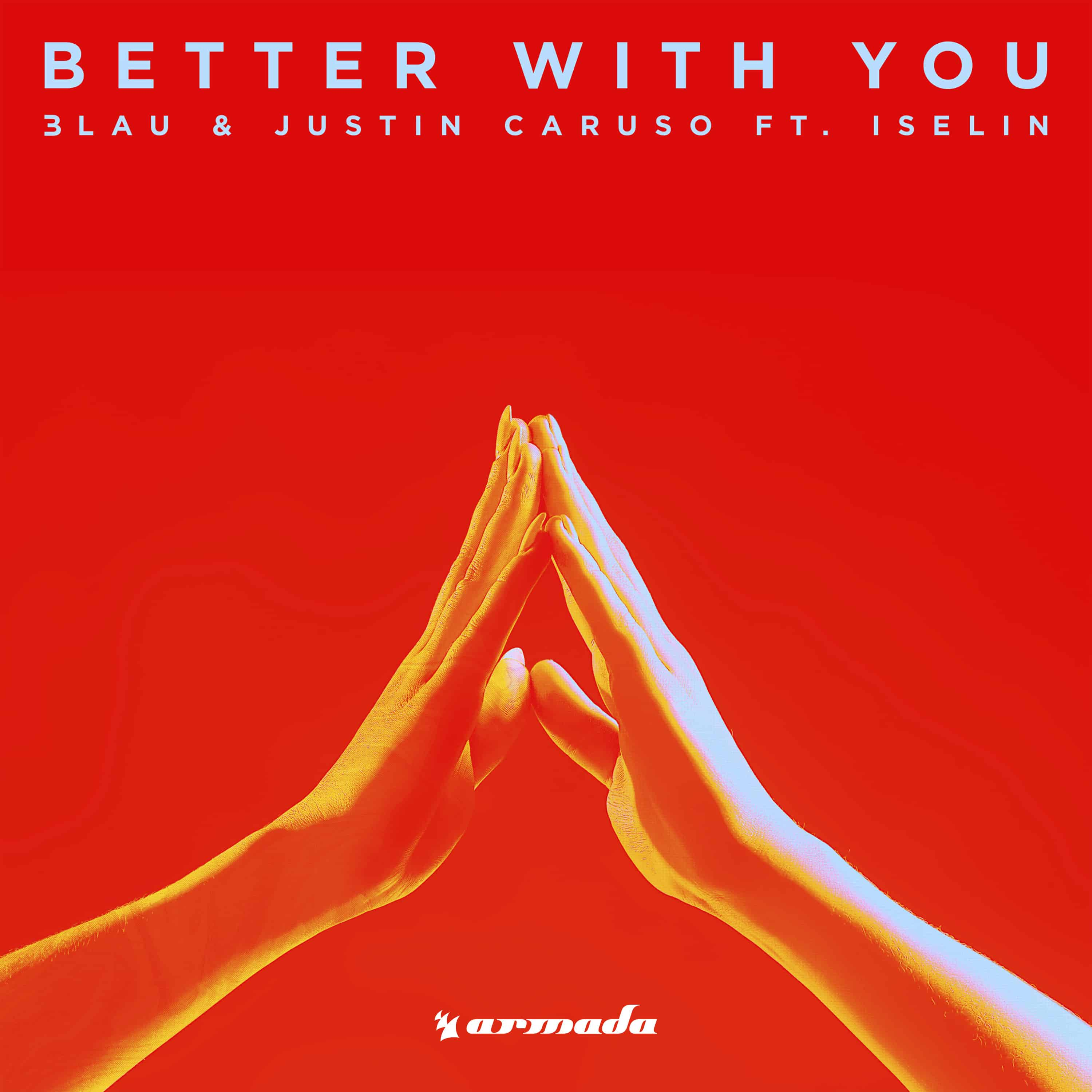 3LAU and Justin Caruso's 'Better With You' (feat. Iselin) Gets Viral Acapella Video Cover from Jared Halley