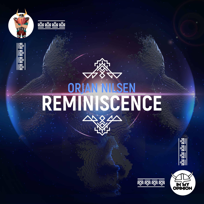 Ørjan Nilsen shares amazing memories with new single: 'Reminiscence'