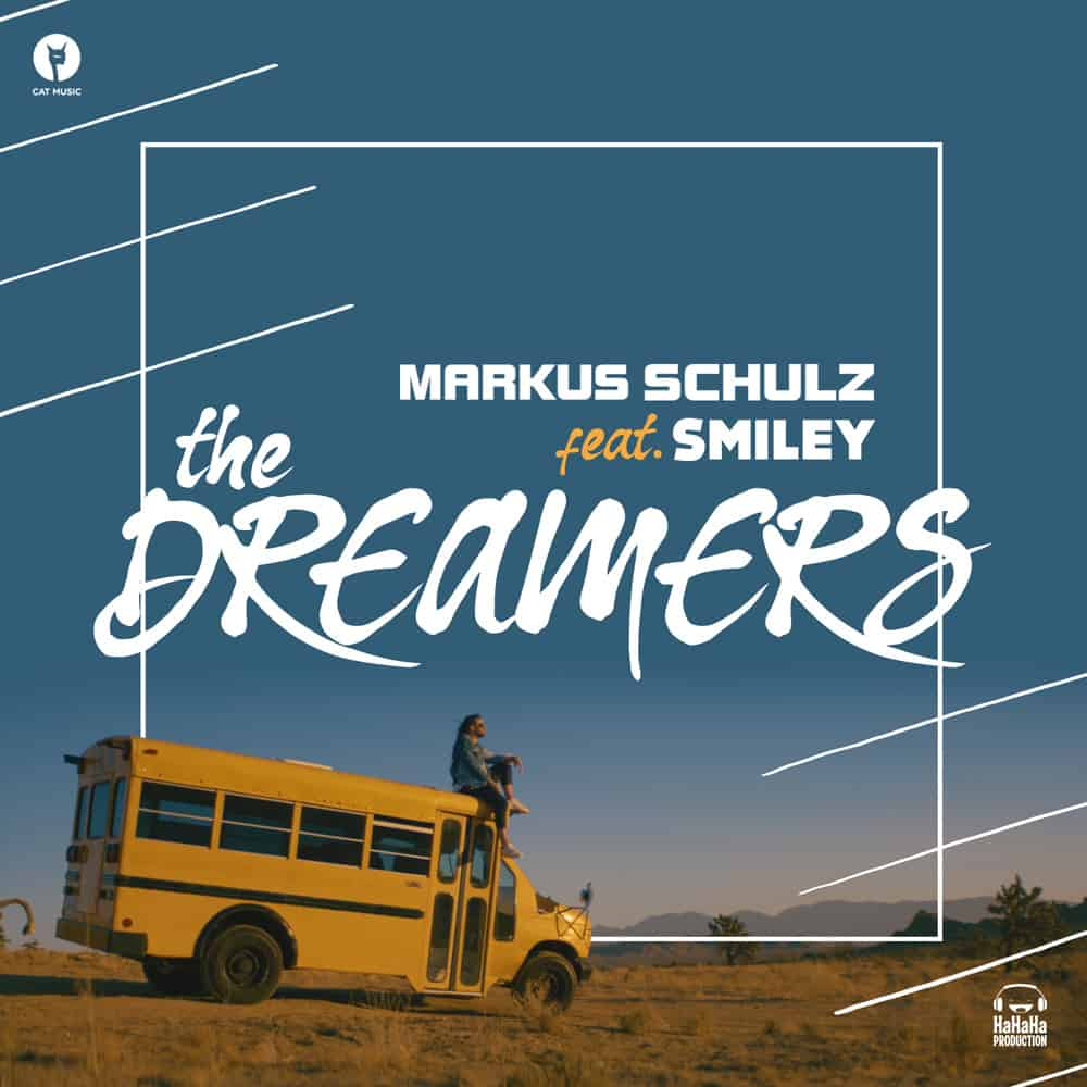 Markus Schulz & Smiley – The Dreamers