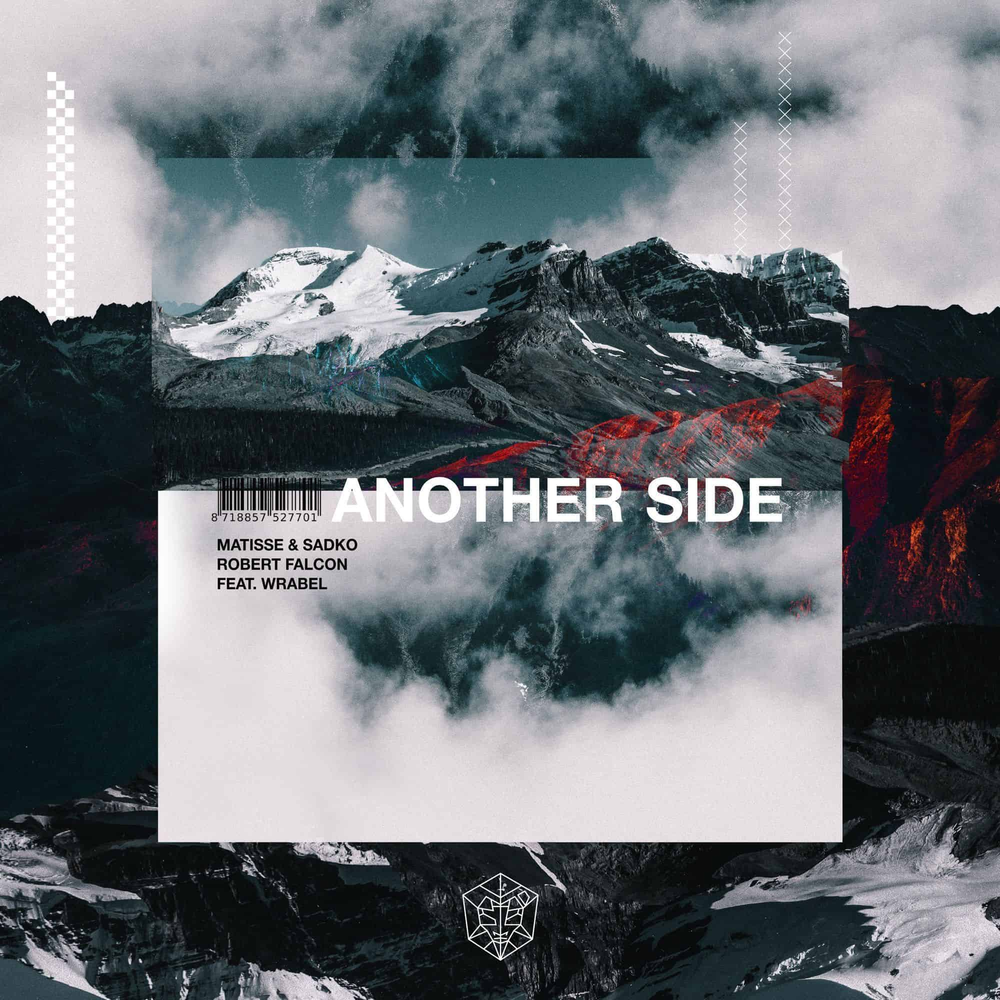 Matisse & Sadko, Robert Falcon – Another Side (feat. Wrabel)