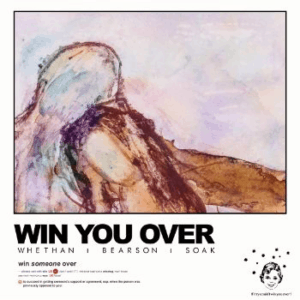 Whethan & Bearson release 'Win You Over' ft. SOAK
