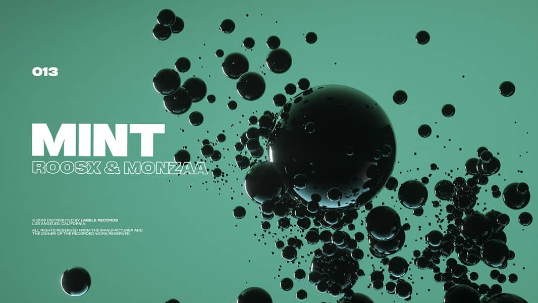 "ROOSX and Monzaa team up for ""Mint"" on Label X"