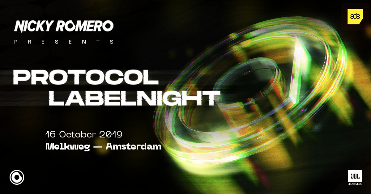 Nicky Romero presents: Protocol Labelnight ADE '19