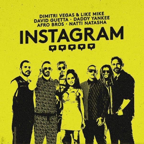 Dimitri Vegas & Like Mike, David Guetta, Daddy Yankee, Afro Bros, and Natti Natasha Release 'INSTAGRAM' Single + Video via Arista Records