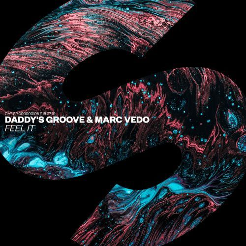 "Daddy's Groove and Marc Vedo: ""Feel it"" via Spinnin Rec"