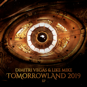 Dimitri Vegas & Like Mike strike again with the 2019 edition of their 12-track Tomorrowland EP