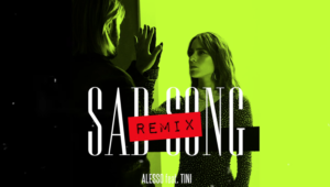 Alesso remixes Sad Song
